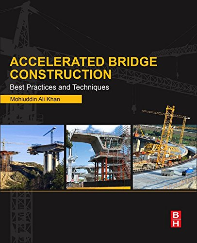 Accelerated Bridge Construction: Best Practices and Techniques (High Bridge Cast)