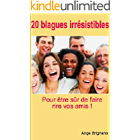 20 blagues irrésistibles (French Edition)
