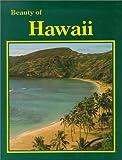 Beauty of Hawaii, Paul M. Lewis, 0917630580
