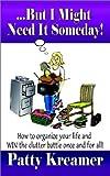 ... But I Might Neet It Someday!, Patty Kreamer, 1403355169