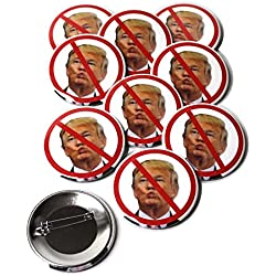 No Anti Donald Trump Presidential Campaign 2016 Pinback Buttons - 2.25 Inch Round - 10 Pack
