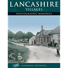 Lancashire Villages: Photographic Memories