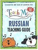 Teach Me Russian Teaching Guide, Judy Mahoney, Judy Mahoney, 0934633312