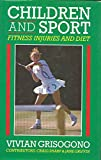 img - for Children and Sport: Fitness, Injuries and Diet book / textbook / text book