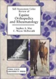 Self-Assessment Color Review of Equine Orthopedics and Rheumatology (SELF-ASSESSMENT COLOR REVIEW SERIES)