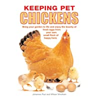 Keeping Pet Chickens