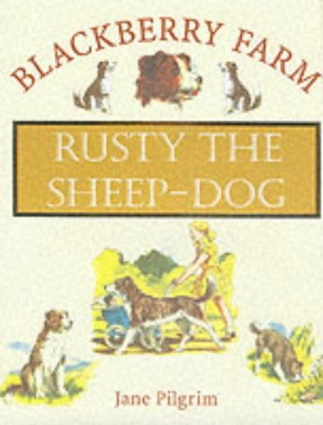 Balckberry Farm: Rusty the Sheep-dog (Blackberry Farm) pdf epub