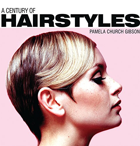 A Century of Hairstyles (Shire Century Of) ()