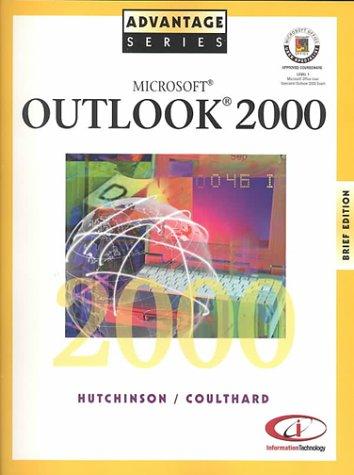 Advantage Series: Microsoft Outlook 2000 Brief Edition