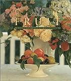 Summer Fruit: A Country Garden Cookbook