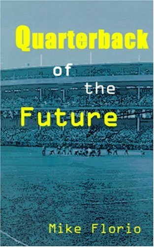 Quarterback of the Future pdf epub
