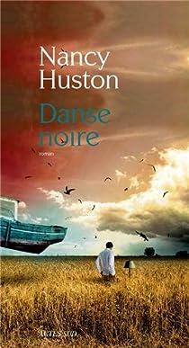 Danse noire par Huston