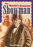 The World's Greatest Showman, Kirsten Anderson, 0739850725