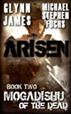 img - for Arisen, Book Two - Mogadishu of the Dead book / textbook / text book