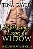 Marketing Exec's Widow (Executive Wives' Club Book 1)