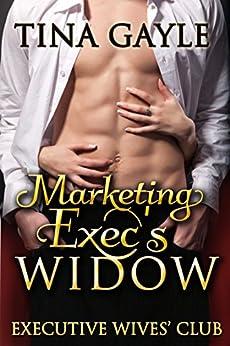 Marketing Exec's Widow (Executive Wives' Club Book 1) by [Gayle, Tina]