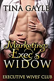 Marketing Exec's Widow: (women coming together to overcoming grief) (Executive Wives' Club Book 1)