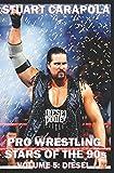Pro Wrestling Stars Of The 90s Volume 5: Diesel