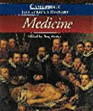 The Cambridge Illustrated History of Medicine, , 0521442117