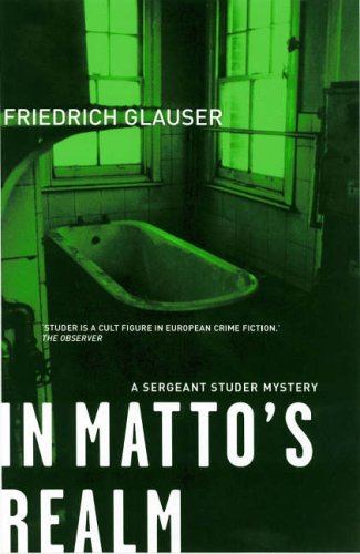In Matto's Realm (Sergeant Studer Mystery)