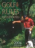 Golf Rules Illustrated 2004