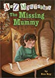 The Missing Mummy, Ron Roy, 0375902686
