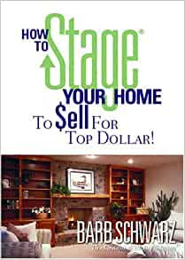 how to stage your home to sell for top dollar dvd