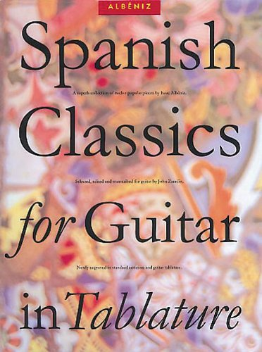 Spanish Classics for Guitar in Tablature (Classical Guitar)