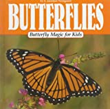 Butterfly Magic for Kids, E. Jaediker Norsgaard, 0836816307