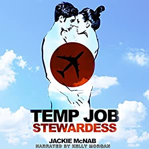 Temp Job: Stewardess Audiobook