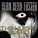 The Human Blend: Tipping Point, Book 1 Audiobook by Alan Dean Foster Narrated by David Colacci