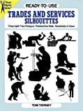 Ready-to-Use Trades and Services Silhouettes, Tom Tierney, 0486265269