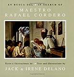 En Busca del Maestro Rafael Cordero, Jack Delano and Irene Delano, 0847700801