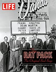LIFE The Rat Pack: The Original Bad Boys