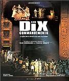 Les Dix Commadements. La plus belle histoire de tous les temps