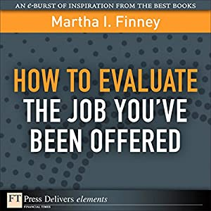 How to Evaluate the Job You've Been Offered Audiobook