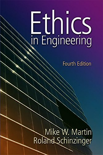 Ethics in Engineering by Mike W. Martin, Roland Schinzinger(February 6, 2004) Paperback