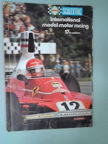 Scalextric International Model Motor Racing 17th Edition
