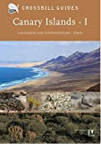 Canary Islands: Vol. 1: Fuerteventura and Lanzarote - Spain (Crossbill Guide) (Crossbill Guides)