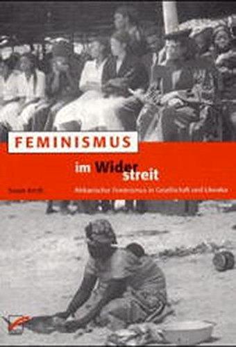 Feminismus Im Widerstreit  Der Afrikanische Feminismusdiskurs  Feministische Wissenschaft