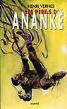 Bob Morane, tome 130 : Les périls d'Ananké par Vernes
