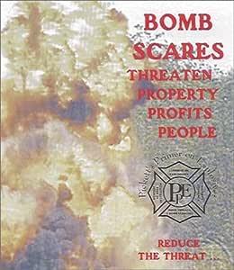 Bomb Scares and Bomb Search Procedures, Volume 3