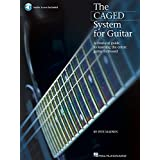 The CAGED System for Guitar: A Clear-Cut Guide to Learning the Entire Guitar Fretboard