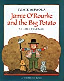 Jamie O'Rourke And The Big Potato (Turtleback School & Library Binding Edition) (Paperstar Book)