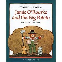 Jamie O'Rourke And The Big Potato (Turtleback School & Library Binding Edition) (Paperstar Book)