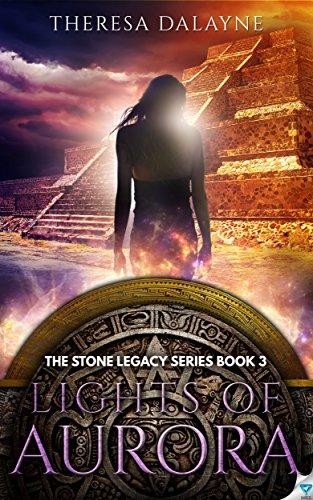 Aurora Stones (Lights of Aurora (The Stone Legacy Series Book 3))