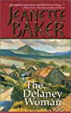 The Delaney Woman, Jeanette Baker, 1551666960