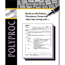 Polyproc Accounting Policies and Procedures with Complete Sarbanes-Oxley Toolkit