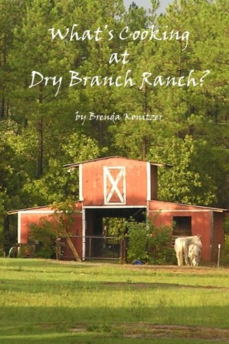Read Online What's Cooking at Dry Branch Ranch PDF