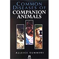 Common Diseases of Companion Animals by Alleice Summers DVM (2002-03-25)